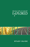 Discipleship Explored Study Guide