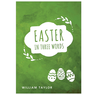 Easter in Three Words