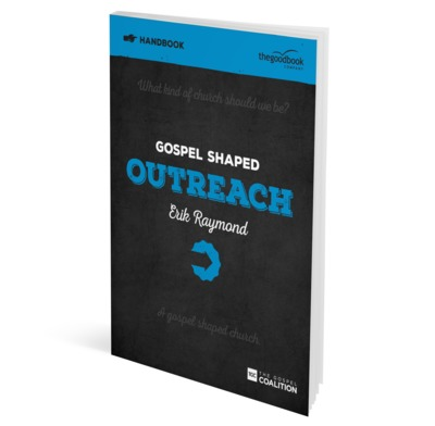 Gospel Shaped Outreach Handbook