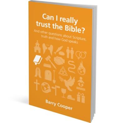 Can I really trust the Bible?