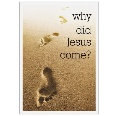 Why did Jesus come? (Pack of 25)