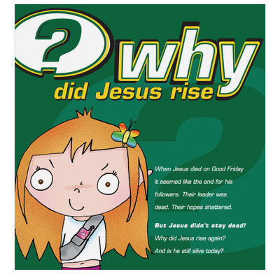 Why did Jesus rise? (Pack of 25)