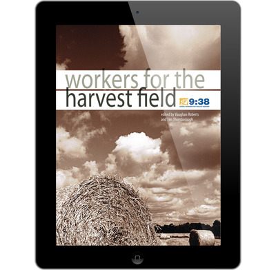 Workers for the harvest field (ebook)